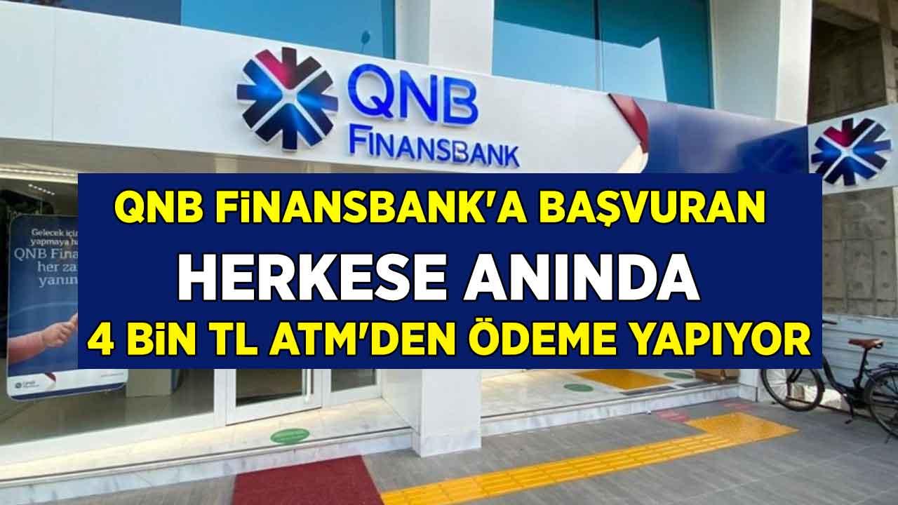 4000 TL anında ATM'den ödeme yapılıyor! Acil para ihtiyacı olanlar QNB Finansbank'a koşuyor...