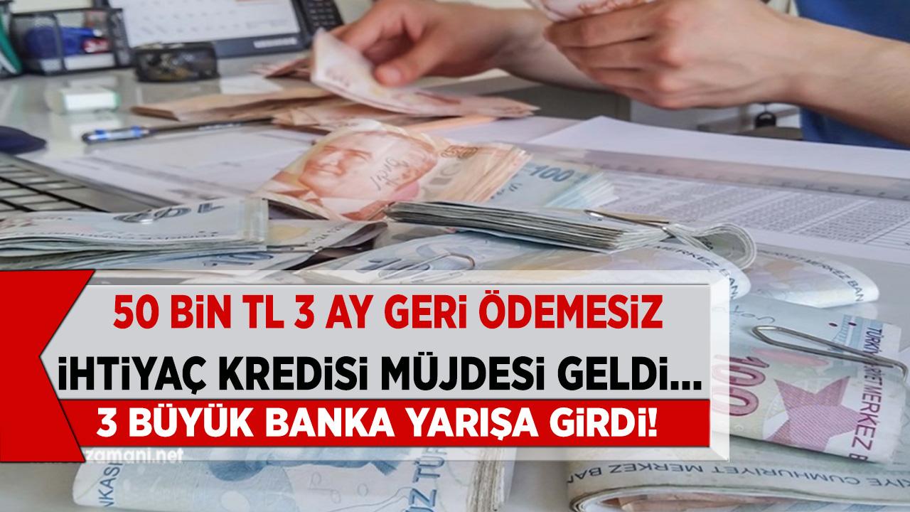 50 bin TL ihtiyac kredisi müjdesi geldi! QNB Finansbank, Akbank ve Yapı Kredi acil nakit ihtiyacı olanlara ilaç oldular...