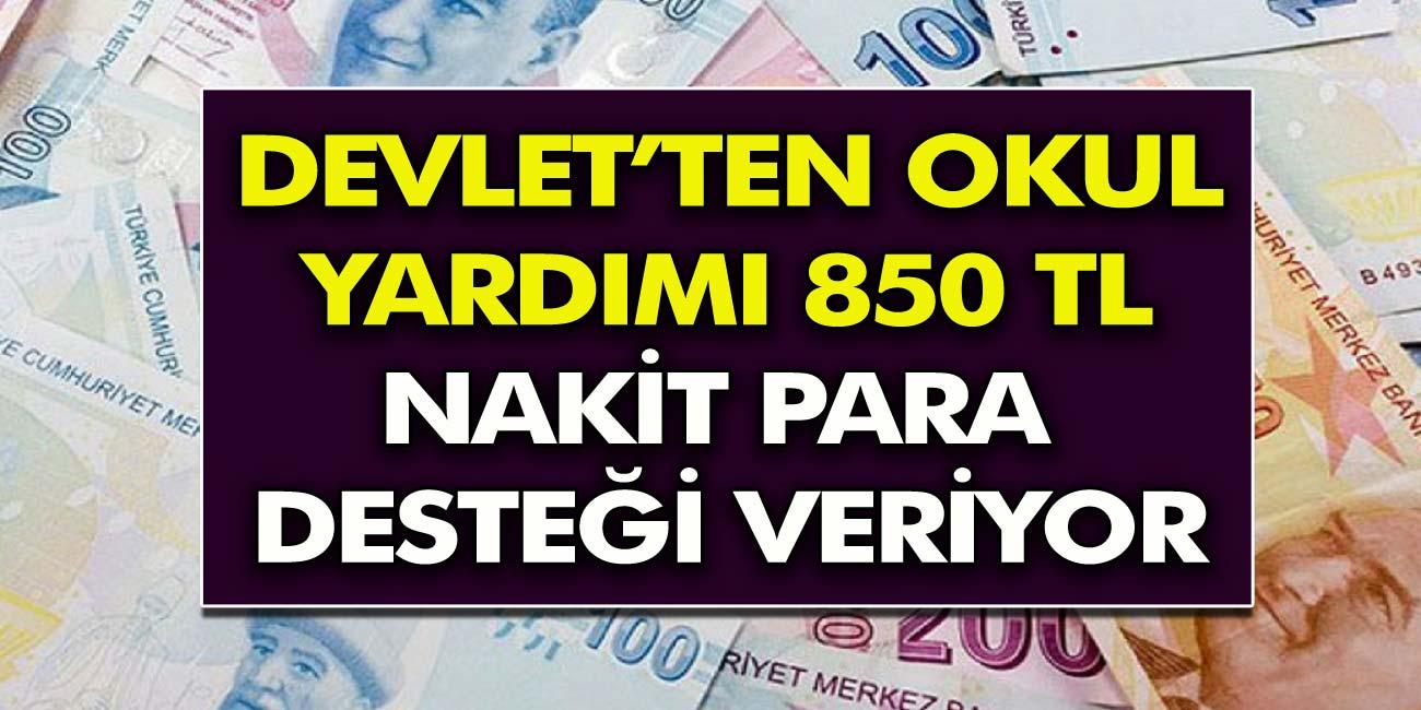 Cumhurbaşkanı Erdoğan müjdeyi verdi! Öğrencilere 850 TL Nakit Para ödemesi başladı! İlkokul, ortaokul, lise ve üniversite öğrencisi 850 TL okul yardımına nasıl alınır?