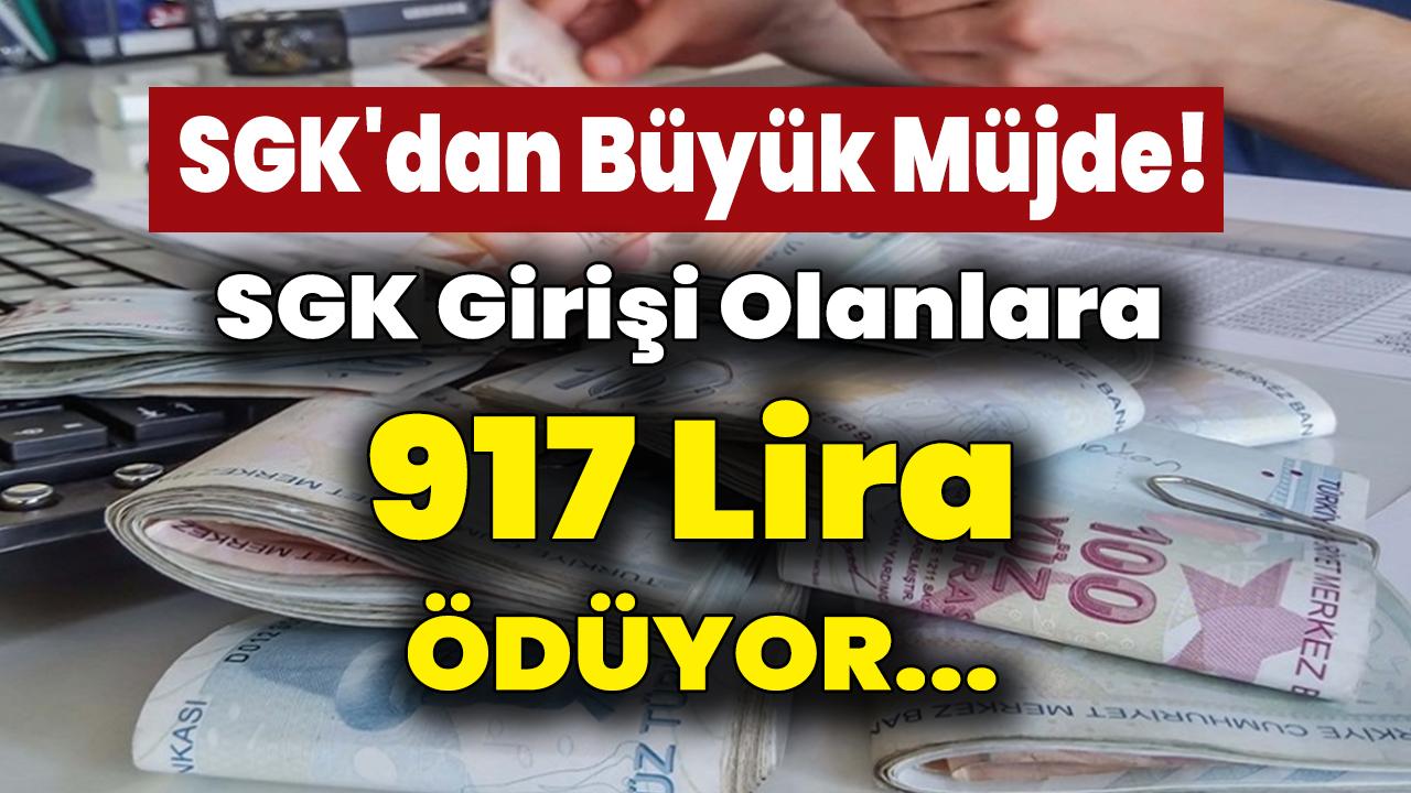 SGK'dan Girişi Olanlara Herkese Büyük Müjde 917 TL Ödeme Yapılacak...