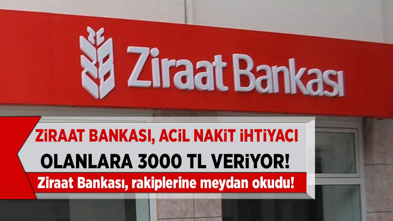 Son Dakika Ziraat Bankasından 3 Bin TL Kredi kampanyası yaptı! Başvuralar başladı yetişe alıyor...