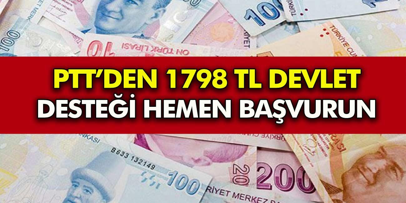 PTT'den 1798 TL devlet desteği başvuru şart! Kimlikle hemen başvuru yapın! 15 Eylül'de ödenecek!