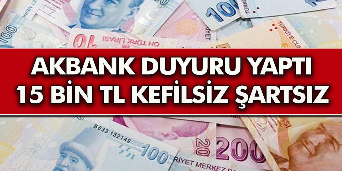Akbank Öyle Bir  Kampanya Yaptı Ki! 15.000 TL'ye Kadar Kredilerde Şart Kefil Yok ve Hemen Onay Verildiğini Duyurdu