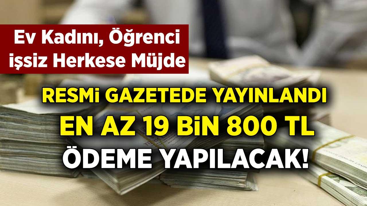 Hükümetten büyük müjde! Ev hanımı, işsiz, öğrenci herkese 3 bin 300 lira ve 6 ayda da 19 bin 800 lira ödeme müjdesi geldi!