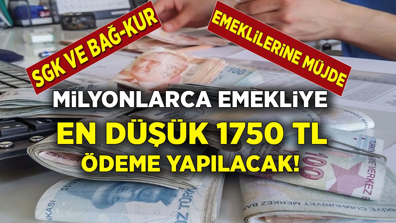 SGK'lı, Bağ-Kur'lu, SSK'lı, Dul yetim ve Memur emeklisi herkese 1750 TL ödeme yapılacak!