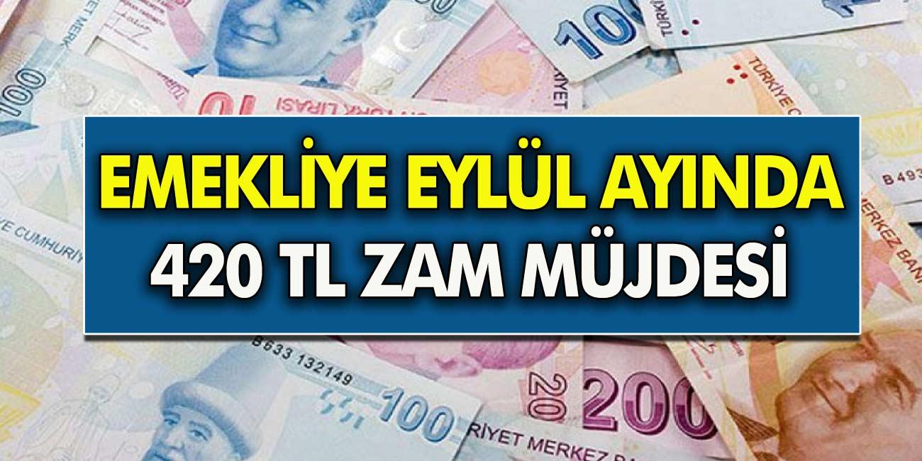 SSK, Bağkur ve Memur emeklilerine zam müjdesi geldi! Eylül ayında emekliye 420 TL zam geliyor...