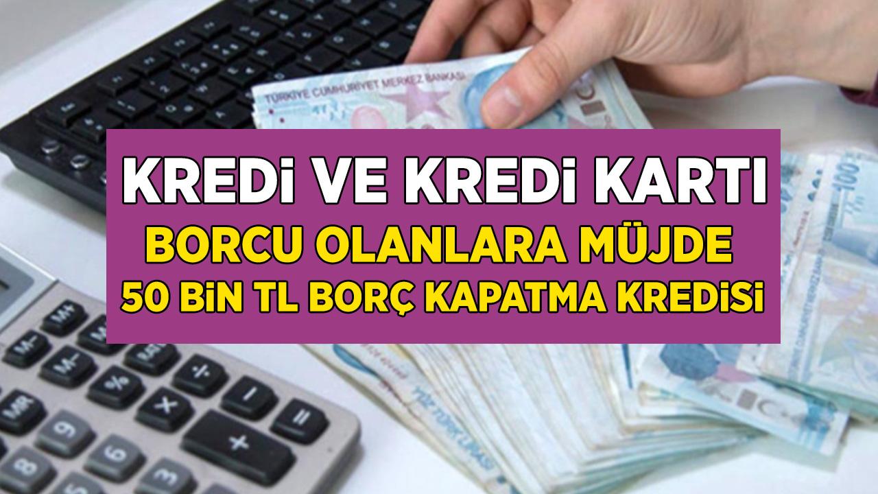 Kredi kartı borcu olan vatandaşlar artık düşünmesin! İNG TEB, Garanti, Akbank Finansbank'tan 50 Bin TL borç kapatma kredisi müjdesi geldi!