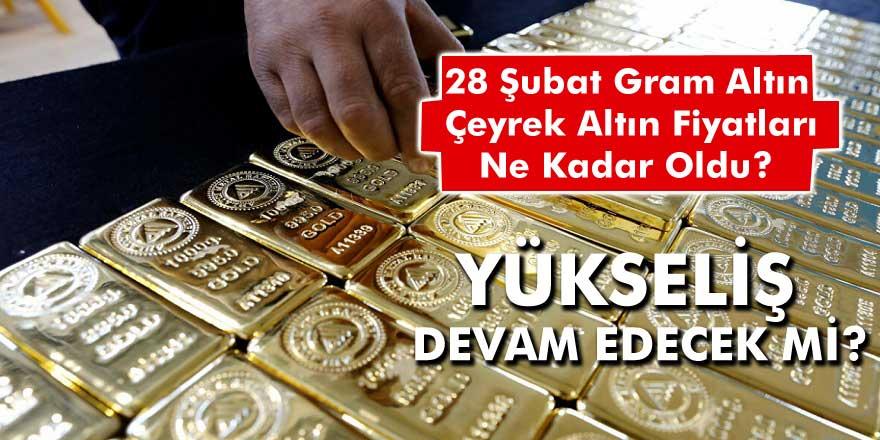 Altındaki Hareketlenme Dikkat Çekiyor! 28 Şubat Gram Altın, Çeyrek Altın Fiyatları Ne Kadar Oldu?