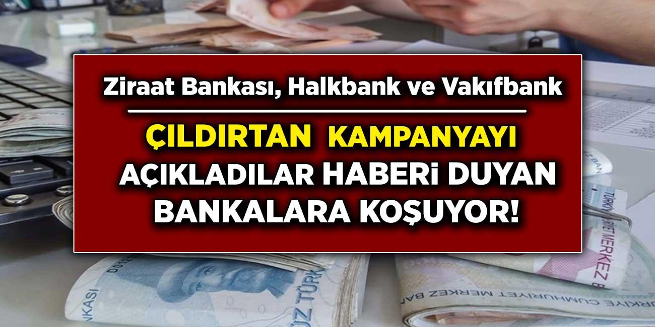 Ziraat Bankası, Vakıfbank, Halkbank  yine rakiplerine fark attı! Kaçırılmayacak faiz oranları ile kredi kampanyaları yaptılar! Başvuran alıyor...
