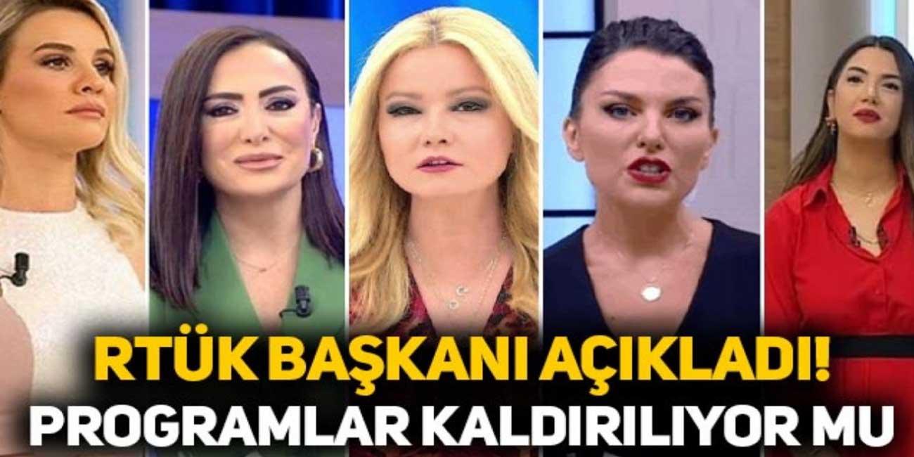 Esra Erol ve Müge Anlı gibi kadın programları yayından kaldırılıyor! RTÜK Başkanı Ebubekir Şahin'den flaş açıklama...