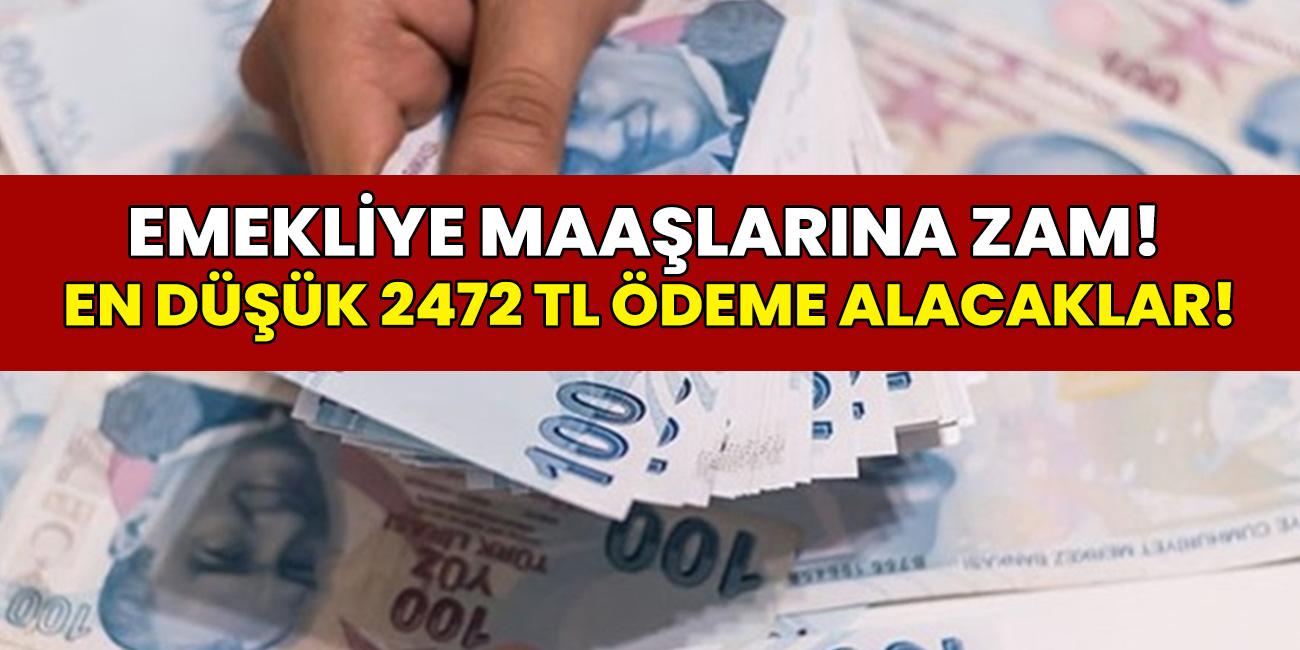 13 milyon emekliye büyük müjde! SSK ve Bağ-Kur emeklilerinin maaşına büyük zam! En düşük emekli maaşı 2 bin 472 TL olacak...