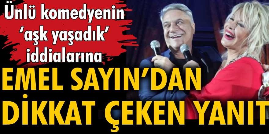 Mehmet Ali Erbil, Emel Sayın ile aşk yaşadıklarını açıklamıştı! Mehmet Ali Erbil'in açıklamasına Emel Sayın'dan yanıt geldi...