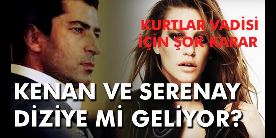 Kurtlar Vadisi Kaos dizisi için şok karar! Kenan İmirzalıoğlu ve Serenay Sarıkaya…