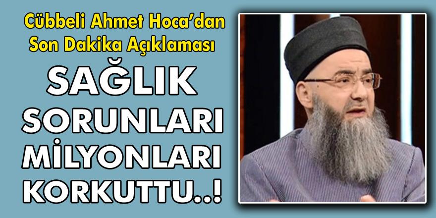 Cübbeli Ahmet Hoca'dan Son Dakika Açıklaması: Öyle Şeyler Söyledi Ki, Sağlık Sorunları Korkuttu…