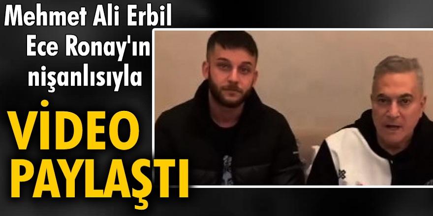 Mehmet Ali Erbil, olayları kapatmak için Ece Ronay'ın nişanlısıyla video paylaştı! Ece nişanlısını terk etti...