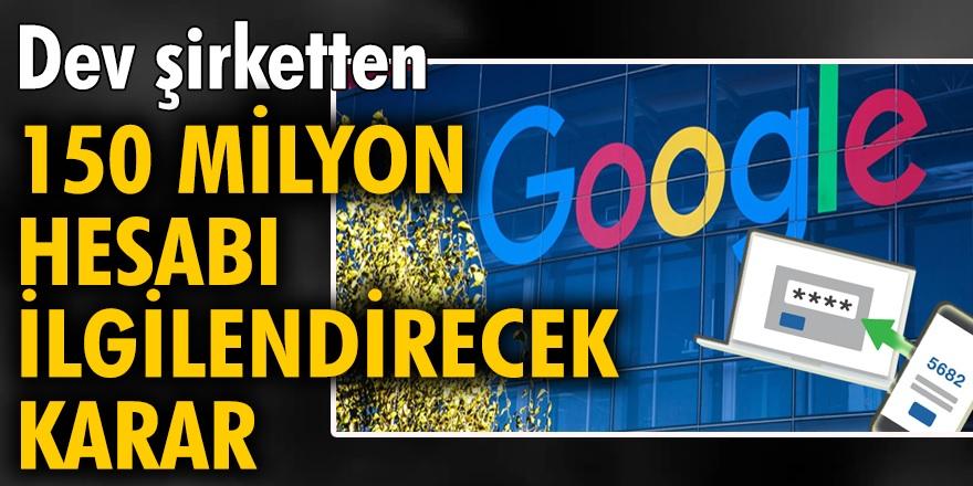 Google, yıl sonuna kadar  2 adımlı kimlik doğrulamayı etkinleştireceğini duyurdu...