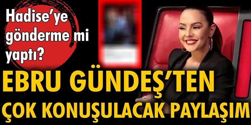 Hadise'nin yerine O Ses Türkiye'ye gelen Ebru Gündeş çok konuşulacak bir paylaşım yaptı!