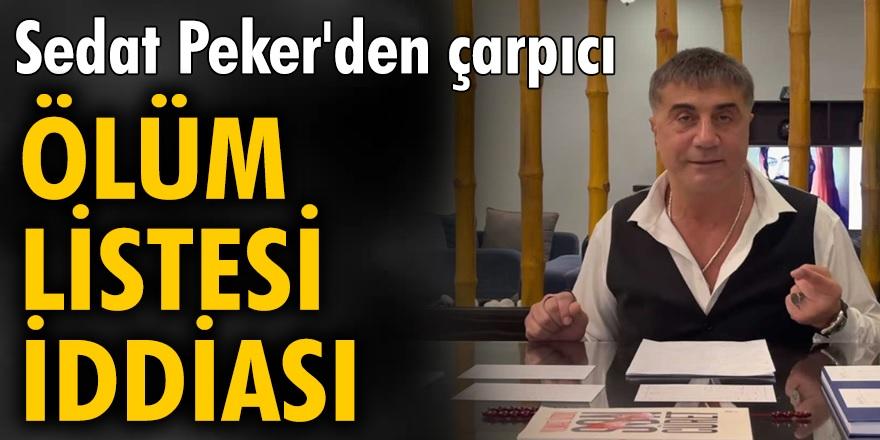 Sedat Peker'den bomba iddia! Kendi isminin de içinde bulunduğu bir ölüm listesi var...
