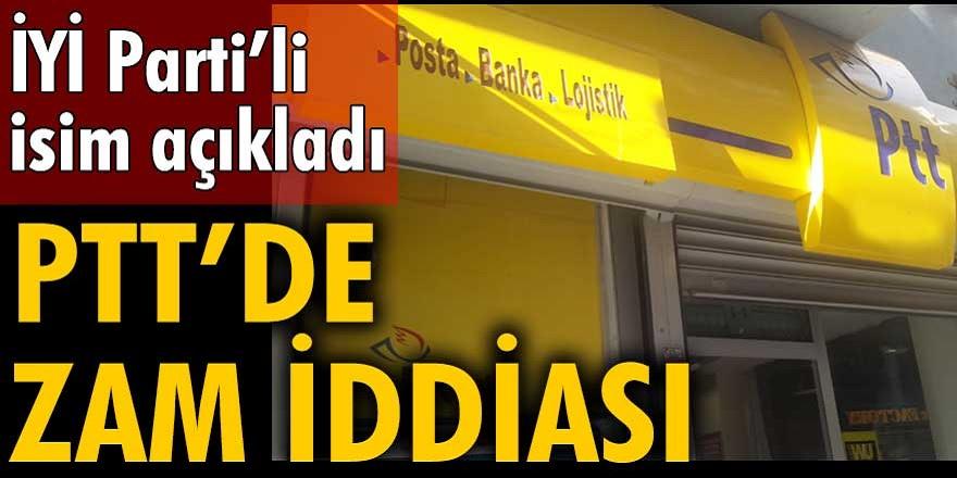 Türkiye'yi ayağa kaldıracak iddia İYİ Partili Lütfü Türkkan'dan geldi! PTT posta ücretlerine zam yaptı...