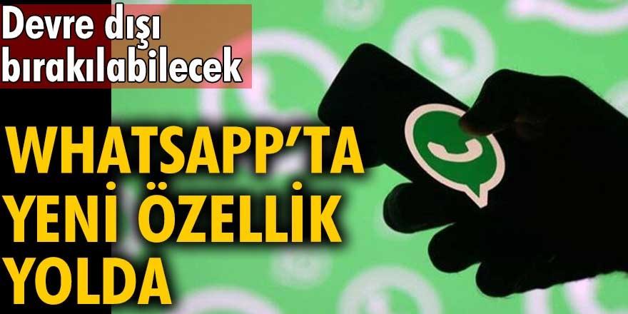 WhatsApp'tan yeni özellik geliyor! WhatsApp'ın üstünde çalıştığı yeni özellik kullanıcılara sunulmaya hazırlanıyor...