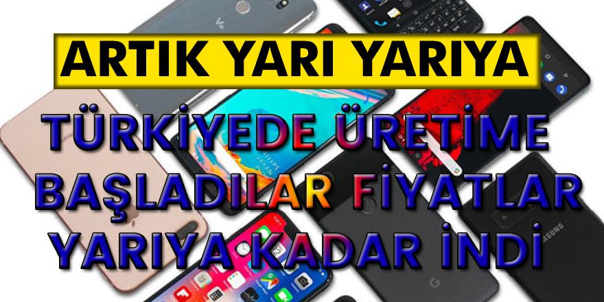 Flaş Gelişme: Akıllı telefon fiyatları yarı yarıya indi! Türkiye'de akıllı telefon üretimi başladı…