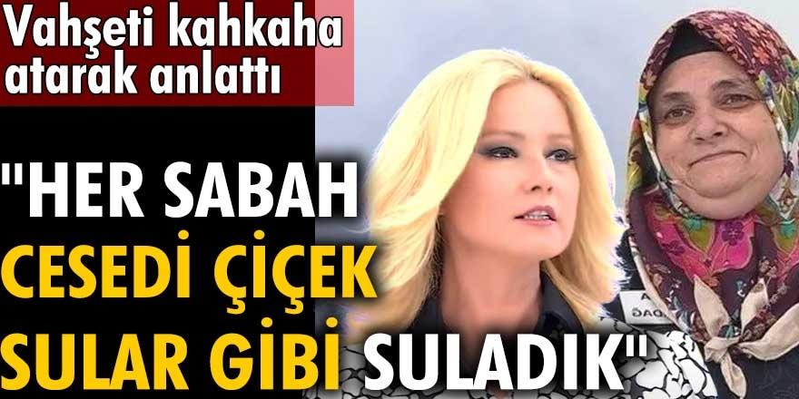 Müge Anlı'da skandal Fatma Karadağ Mehmet Karahan cinayetini kahkaha atarak anlattı! Cemal Durmaz ile her sabah cesedi çiçek sular gibi suladık
