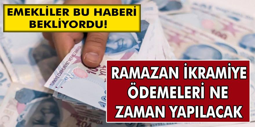 Milyonlarca Emekli Bu Haberi Bekliyordu! Ramazan İkramiye Ödemeleri Ne Zaman Yapılacak!
