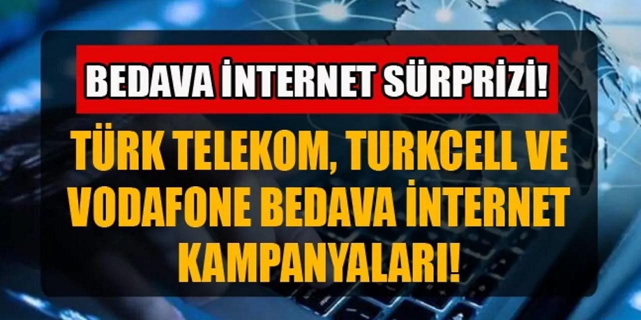 Turkcell, Vodafone ve Türk Telekom Bedava İnternet Veriyor! 15 GB'a Kadar Ücretsiz İnternet…